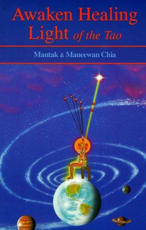 9780935621464: Awaken Healing Light of the Tao