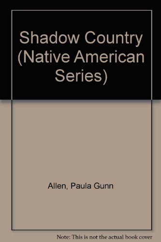 9780935626261: Shadow Country (Native American Series)