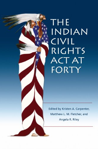 9780935626674: The Indian Civil Rights Act at Forty