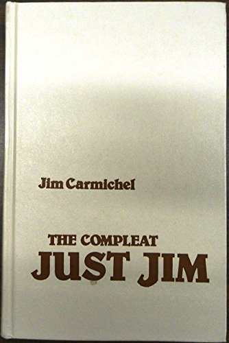 9780935632095: The Compleat Just Jim