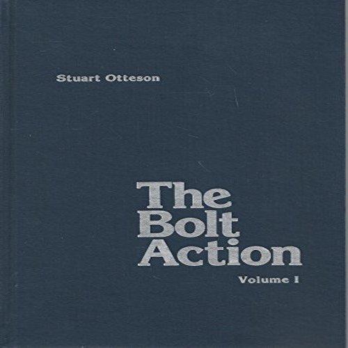 Bolt Action Rifle Analysis Vol 1&2 -: Wolfe Publishing, Stuart