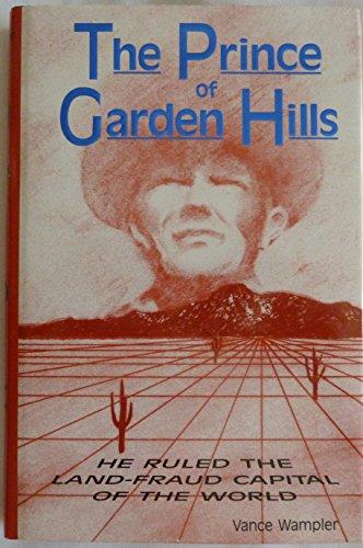Prince of Garden Hills: Vance Wampler