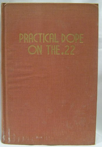 9780935632804: Practical Dope on the .22 (Library Classics)