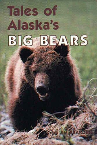 Tales of Alaska's Big Bears