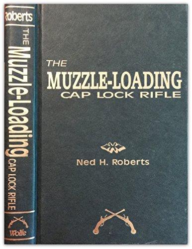 9780935632965: Muzzle Loading Caplock Rifle