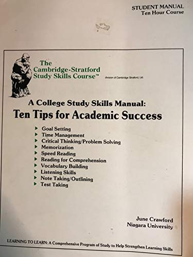9780935637120: A College Study Skills Manual: 10 Tips for Academic Success; Student's Text and Workbook