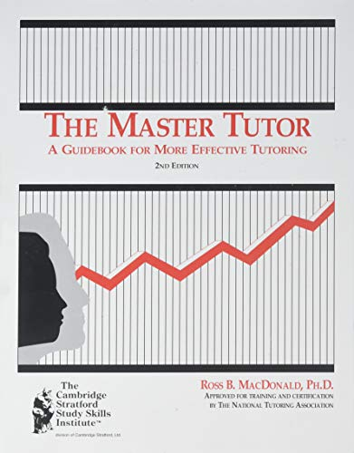 The Master Tutor: A Guidebook for More: Hardin, Ross B.