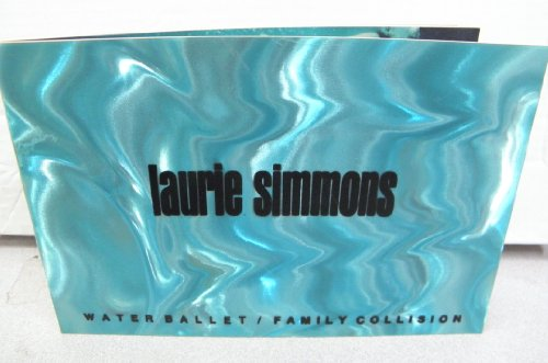 9780935640236: Laurie Simmons: Water Ballet/Family Collision