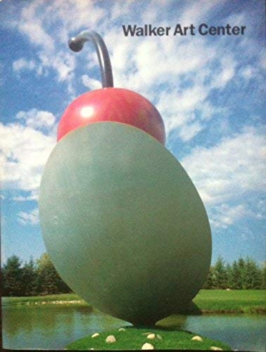 Walker Art Center: Painting and Sculpture from the Collection: ART CATALOGUE}
