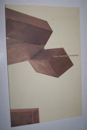 Joel Shapiro: Outdoors (Exhibition Catalog): Shapiro, Joel; Peter