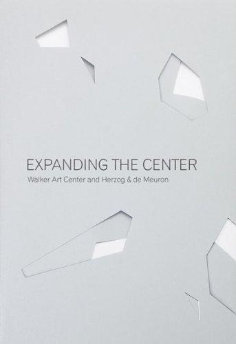 9780935640847: Expanding the Center: Walker Art Center and Herzog & de Meuron