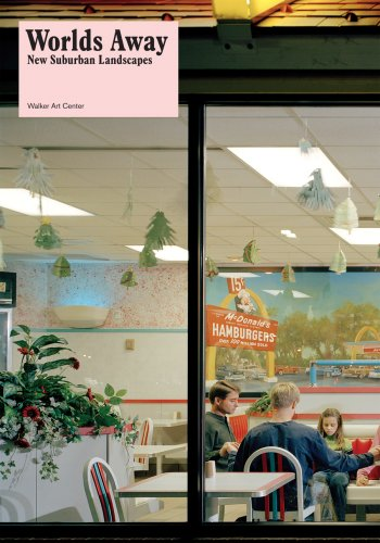 9780935640908: Worlds Away: New Suburban Landscapes