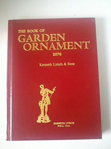 Book of Garden Ornament 2076: Lynch, Kenneth