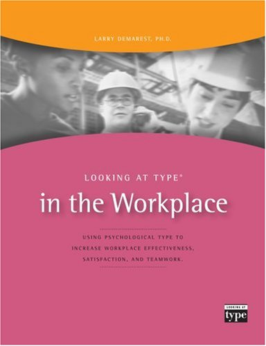 Looking at type in the workplace (Looking at type series) (Looking at type series): Larry Demarest