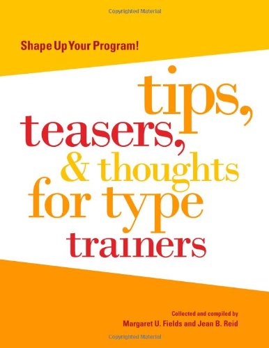9780935652505: Shape Up Your Program: Tips, Teasers & Thoughts for Type Trainers