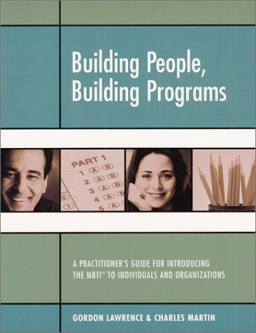 Building People, Building Programs: A Practitioner's Guide: Gordon Lawrence, Charles