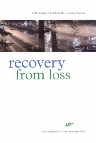 9780935652567: Recovery from Loss: A Personalized Guide to the Grieving Process