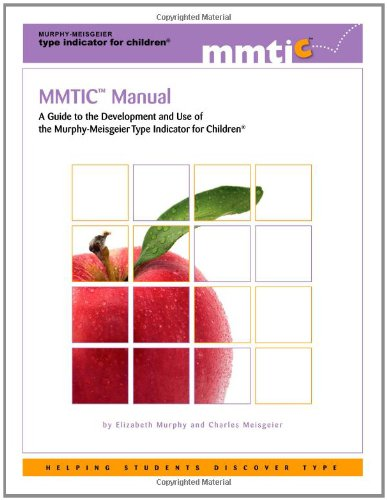9780935652819: MMTIC Manual: A Guide to the Development and Use of the Murphy-Meisgeier Type Indicator for Children