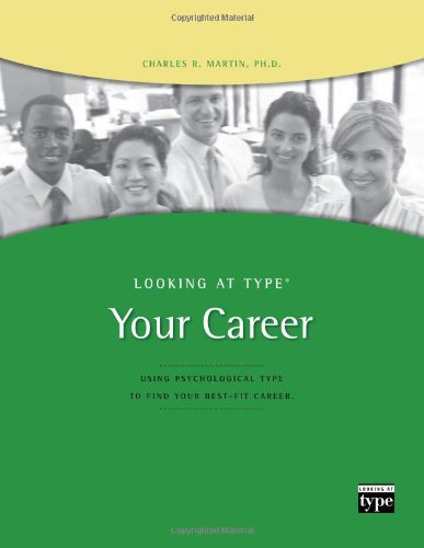 9780935652918: Looking at Type: Your Career