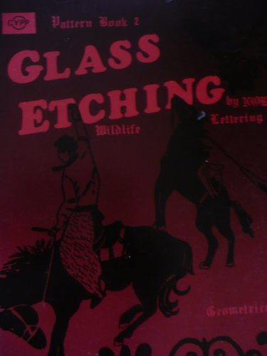 9780935656039: Glass Etching Pattern Book 2: Wildlife, Alphabets, Geometrics