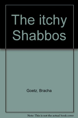 9780935660128: The itchy Shabbos