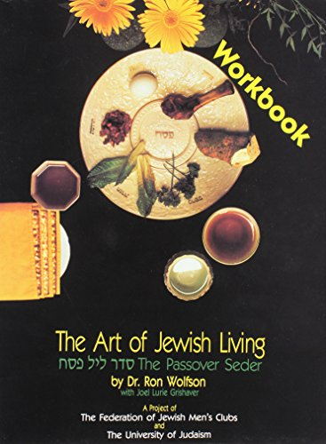 The Art of Jewish Living: The Passover Seder: Wolfson, Ron