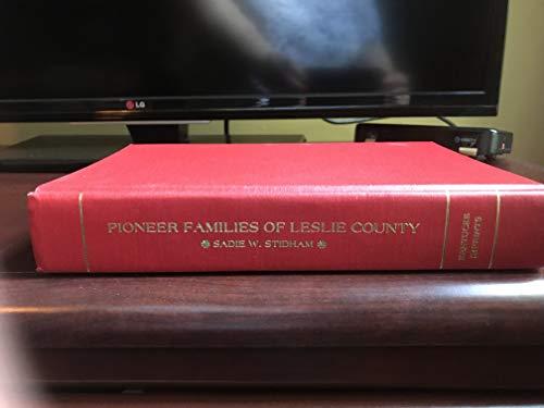 9780935680348: Pioneer families of Leslie County
