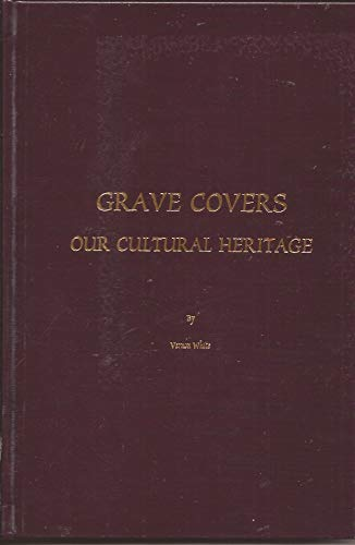 Grave Covers Our Cultural Heritage: White, Vernon