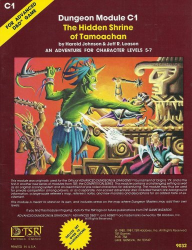 Hidden Shrine of Tamoachan (Advanced Dungeons and Dragons Module C1): Harold Johnson