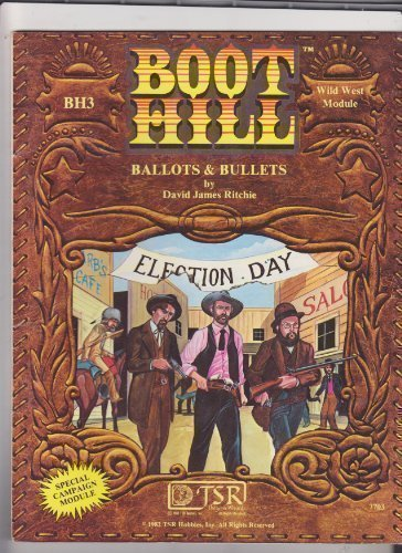 Ballots & Bullets (Boot Hill): David James Ritchie