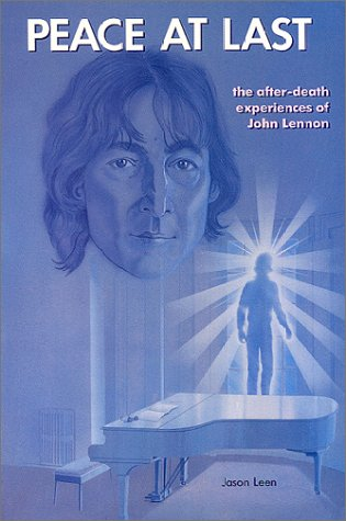 9780935699005: Peace at Last: The After-Death Experiences of John Lennon