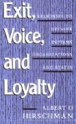 9780935700480: Exit, Voice, and Loyalty: Responses to Decline in Firms, Organizations, and States