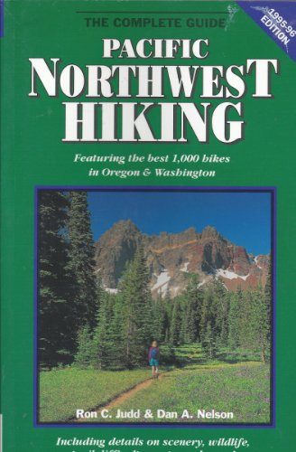 9780935701043: Pacific Northwest Hiking: The Complete Guide 1995-1996 (Foghorn Outdoors: Pacific Northwest Hiking)