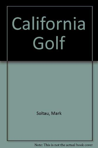 9780935701166: California Golf