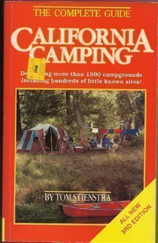 9780935701234: California Camping: Complete Guide to California's Recreation Areas (Foghorn Outdoors: California Camping)