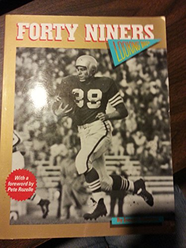 9780935701494: Forty Niners: Looking back