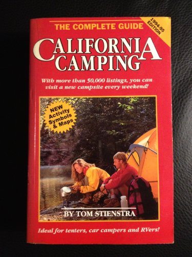 9780935701777: California Camping: The Complete Guide : 1994-1995 (Moon California Camping)