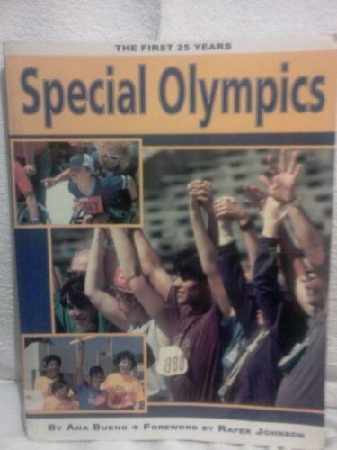 9780935701852: Special Olympics: The First 25 Years