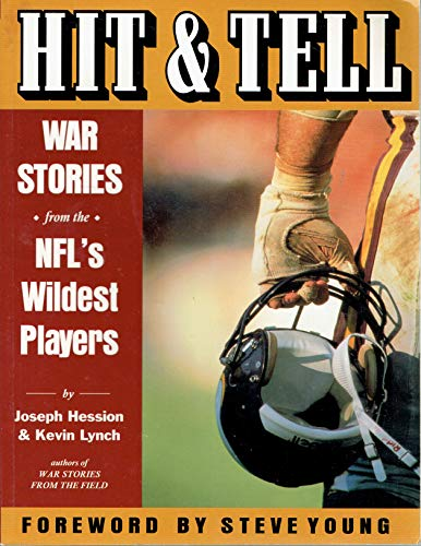 9780935701975: Hit & Tell: War Stories from the Nfl's Wildest Players
