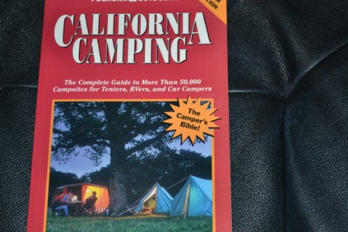 9780935701999: California Camping, New 1996-1997: The Complete Guide (1996/97)