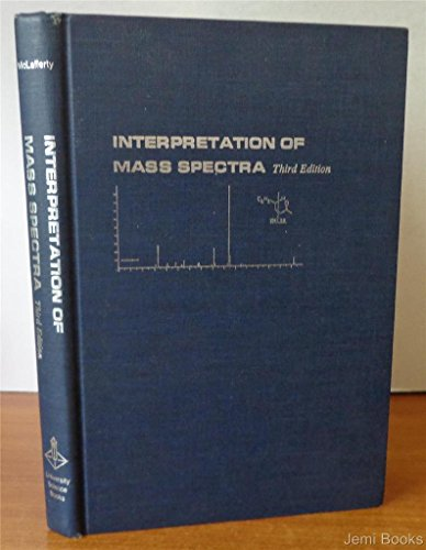 9780935702040: Interpretation of Mass Spectra