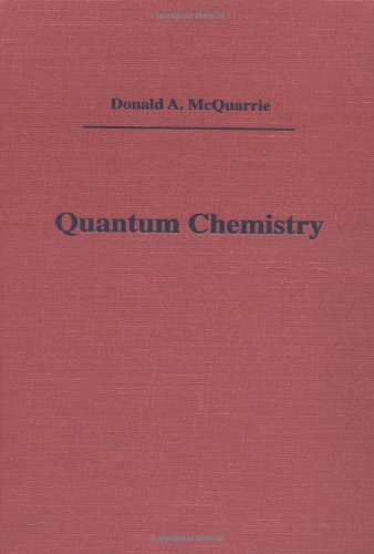 Quantum Chemistry (Physical Chemistry Series): McQuarrie, Donald A.