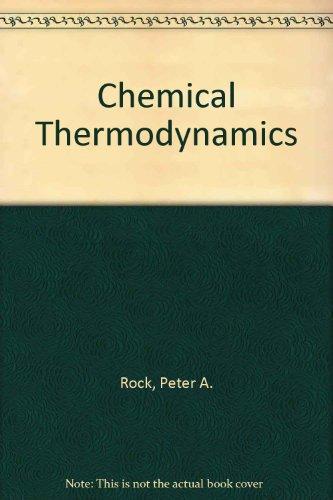 9780935702156: Chemical Thermodynamics