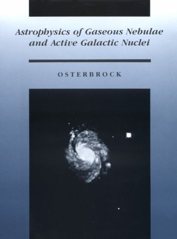 9780935702224: Astrophysics of Gaseous Nebulae and Active Galactic Nuclei
