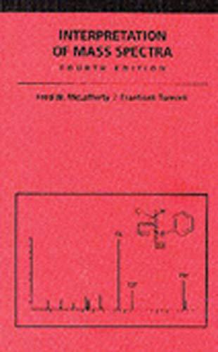 Interpretation of Mass Spectra: Frantisek Tureek, Fred