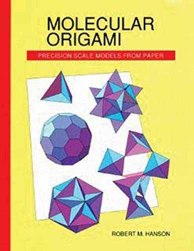 9780935702309: Molecular Origami: Precision Scale Models from Paper: v. 1