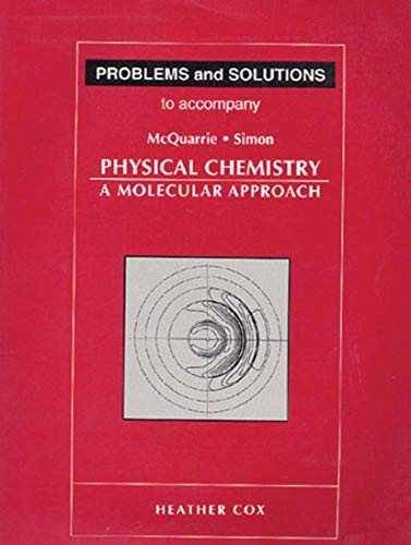 9780935702439: Student Solutions Manual for Physical Chemistry: A Molecular Approach