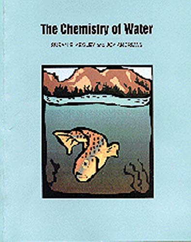 The Chemistry of Water: Susan E. Kegley,