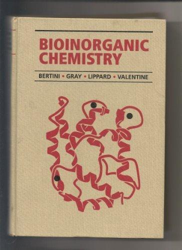 Bioinorganic Chemistry: Ivano Bertini, Harry