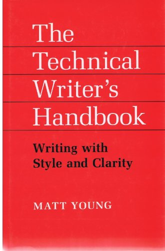 9780935702606: Technical Writer's Handbook: Writing With Style and Clarity